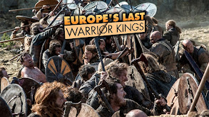 Europe's Last Warrior Kings thumbnail