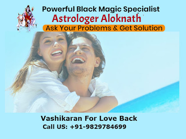 Black Magic,Vashikaran,Love Problem, Love Marriage Problem
