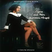Olivia and Her Guardian Angel || KASKUS (TAMAT)