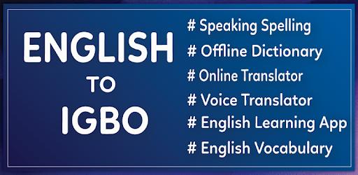 English to Igbo Translator - Apps on Google Play