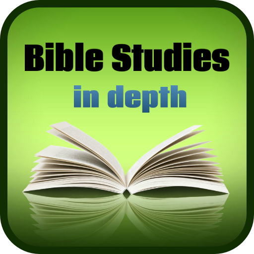 Bible Studies in Depth - Apps on Google Play
