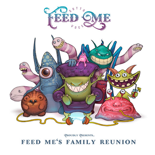 Feed Me's Family Reunion - Feed Me