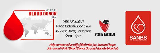 VISION TACTICAL - Blood Drive 14 June 2021