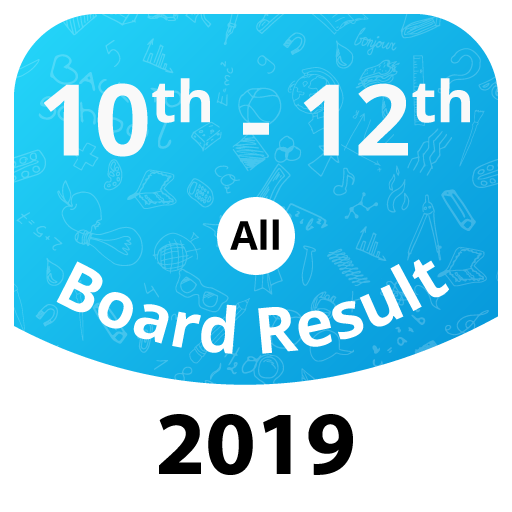 Board Exam Results 2019, 10th & 12th Class Results - Apps on