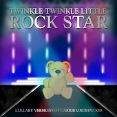 Lullaby Versions of Carrie Underwood