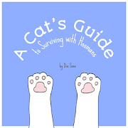 A Cat's Guide to Surviving with Hoomans
