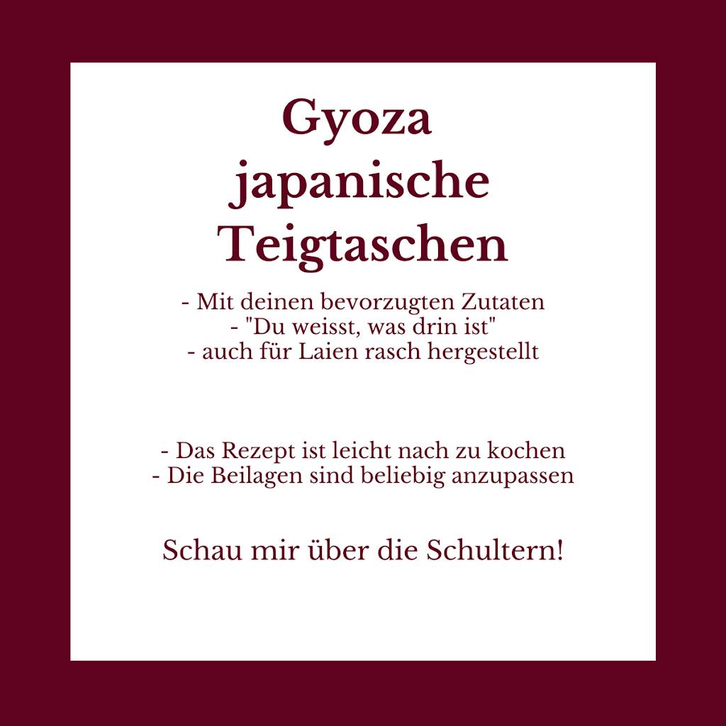 Gyoza - japanische Teigtaschen