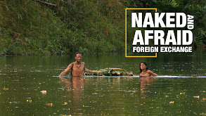 Naked and Afraid: Foreign Exchange thumbnail