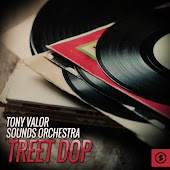 Tony Valor Sounds Orchestra, Treet Dop