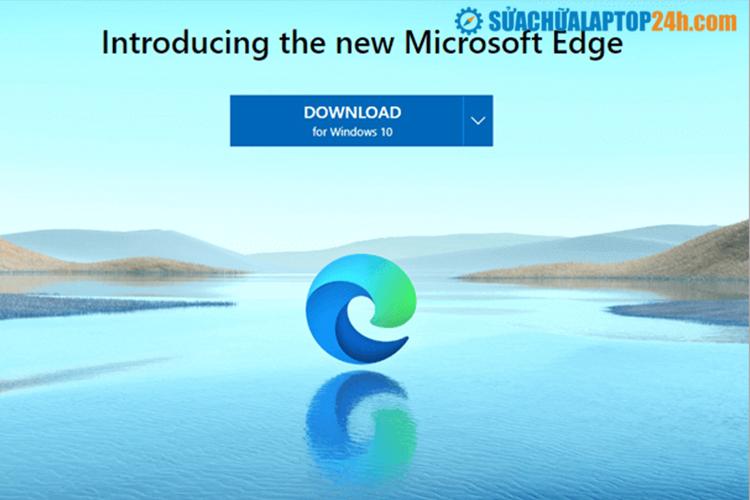 Trình duyệt tốt nhất cho Windows: Microsoft Edge