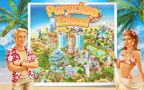 Paradise Island Mod Apk (Unlimited money) 1