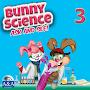 Bunny Science 3
