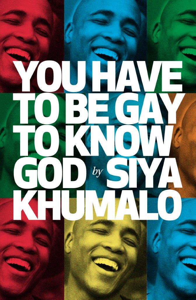 Siya Khumalo grew up in a Durban township where one sermon could whip up a lynch mob against those considered different. Drawing on personal experience Khumalo explores being LGBTQI+ in South Africa today. He exposes the interrelatedness of religion, politics and sex as the expectations of African cultures mingle with greed and colonial religion.