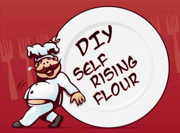 Diy Self Rising Flour Recipe