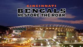 Cincinnati Bengals: Restore the Roar thumbnail