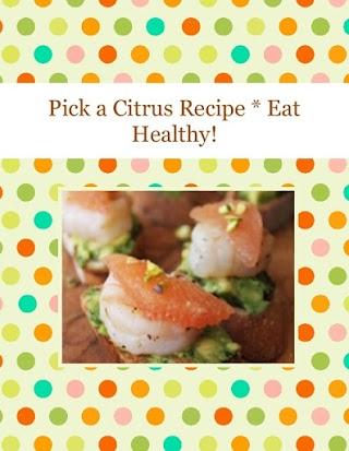 Pick a Citrus Recipe * Eat Healthy!