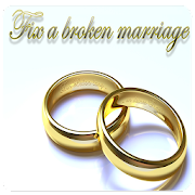 Fix broken marriage and rebuild your marriage