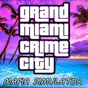 Grand Miami Crime City Mafia Simulator