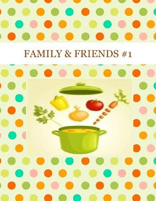 FAMILY & FRIENDS #1