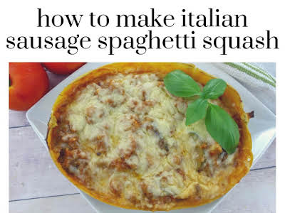 How to Make Italian Sausage Spaghetti Squash
