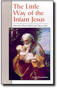 THE LITTLE WAY OF THE INFANT JESUS