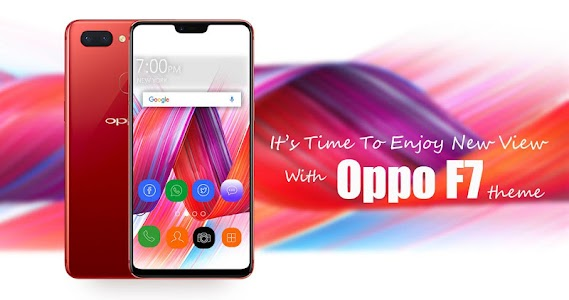 Theme for Oppo F7 | Oppo F7 plus 1 0 + (AdFree) APK for Android