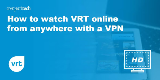 How to watch VRT online from anywhere with a VPN