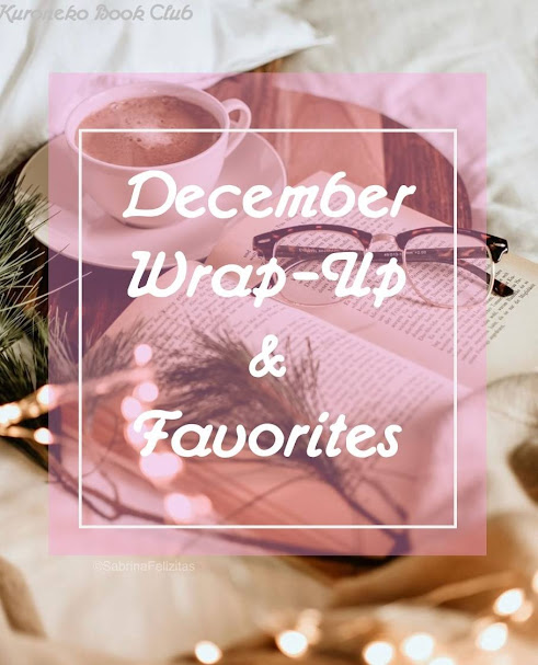 December Wrap-Up & Favorites
