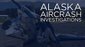 Alaska Aircrash Investigations thumbnail
