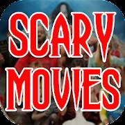 Scary Movies/Horror Movies