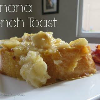 Banana French Toast.