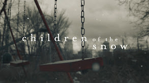 Children of the Snow thumbnail