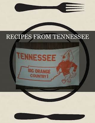 RECIPES FROM TENNESSEE