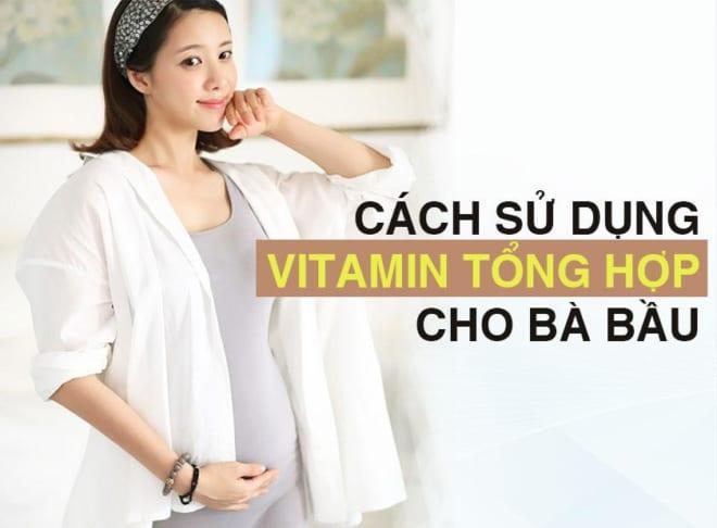Bổ sung vitamin cho bà bầu như thế nào - Bạn đã biết chưa?