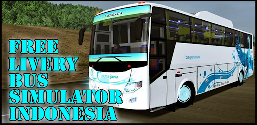 Livery Bus Simulator Indonesia Free 1 1 0 apk download for Android
