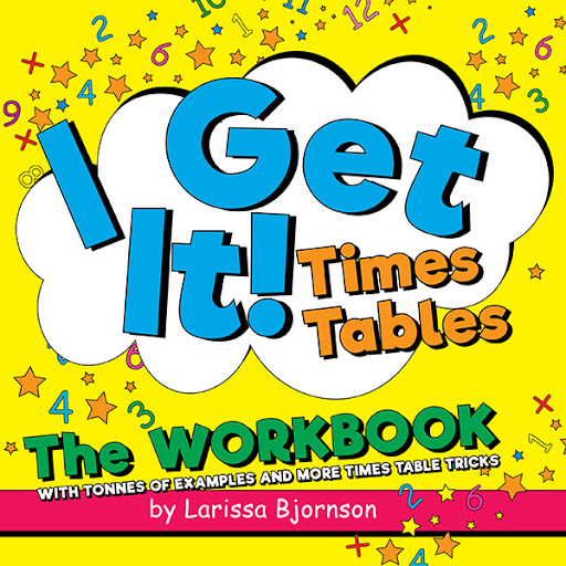 I Get It! Times Tables: The Workbook cover
