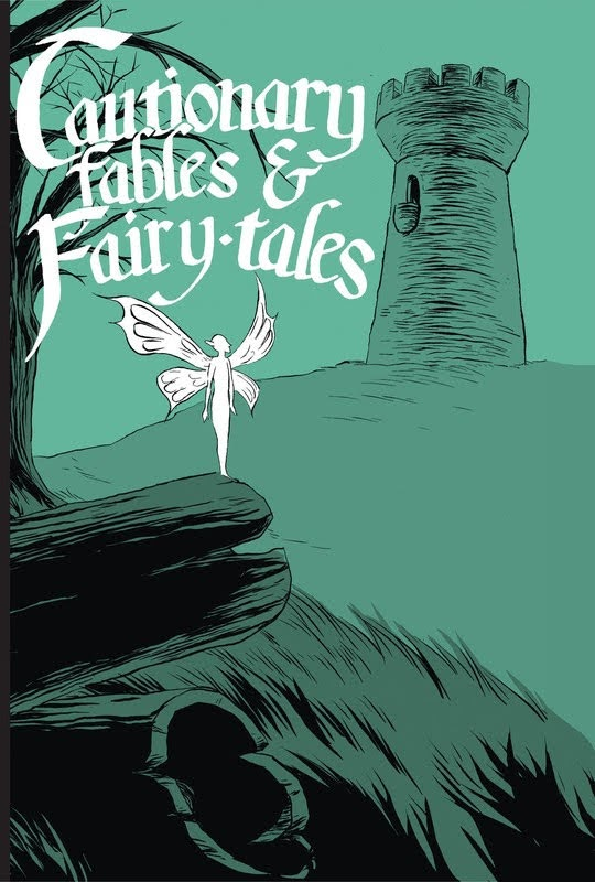 Cautionary Fables & Fairytales (2013) - complete