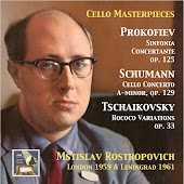 Cello Masterpieces: Mstislav Rostropovitch Plays Prokofiev, Schumann & Tchaikovsky (Remastered 2015)