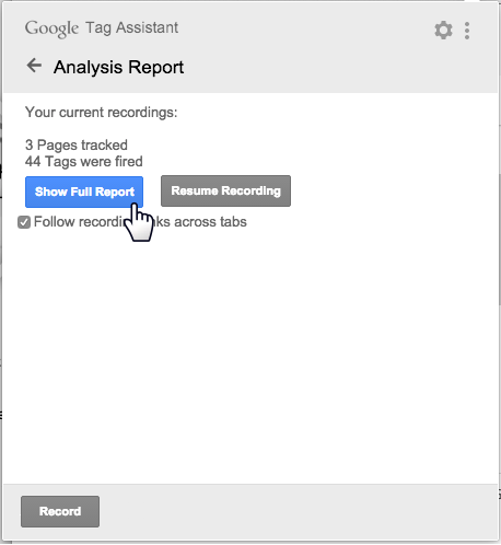 Google Tag Assistant Show Full Report button