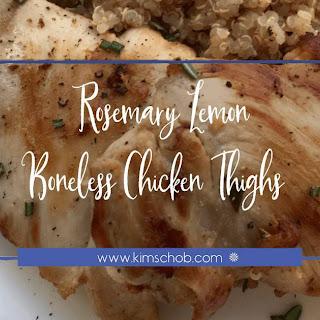 Rosemary Lemon Boneless Chicken Thighs.