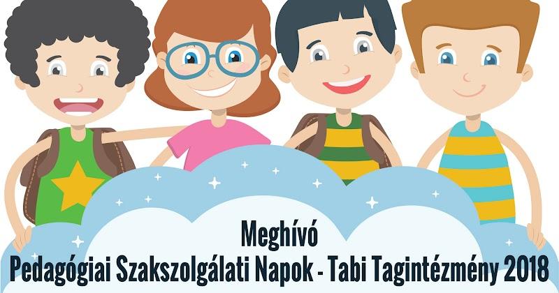 Meghívó - Pedagógiai Szakszolgálati Napok - Tabi Tagintézmény 2018