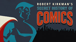 Robert Kirkman's Secret History of Comics thumbnail