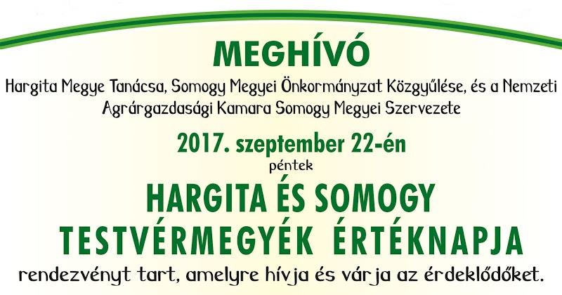 Hargita és Somogy testvérmegyék értéknapja 2017. szeptember 22