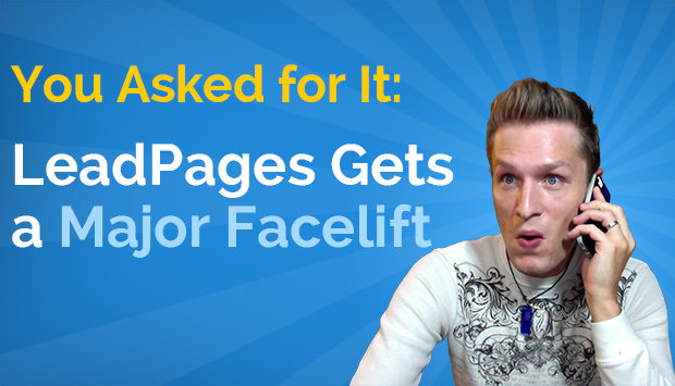 LeadPages Gets A Major Facelift