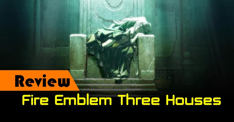 [Review] Fire Emblem Three Houses