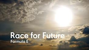 Formula E: Race to the Future thumbnail