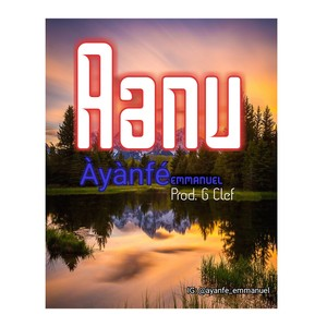 Cover Art for song Aanu - Ayanfe Emmanuel