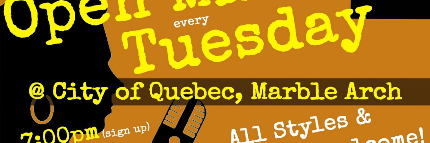 UK Open Mic @ City of Quebec in Marylebone / Soho /  Marble Arch / Mayfair on 2019-12-17