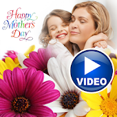 Happy Mother's Day Video Maker