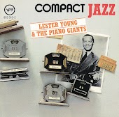 Lester Young & The Piano Giants
